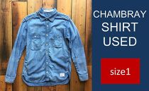 CK08 【size1】CHAMBRAY SHIRT USED